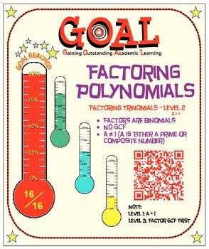 GOAL NO PREP - Factoring Poly - Trinomial Level 2 & Quiz (