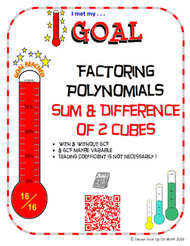 GOAL NO PREP - Factoring Poly - Sum & Difference of 2 Cube