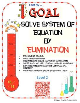 GOAL NO PREP - Solve System of equation by Elimination Lev