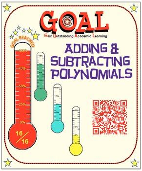 GOAL NO PREP - Adding & Subtracting Polynomials & Quiz (QR Codes)