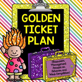 GOLDEN TICKET Behavior Plan