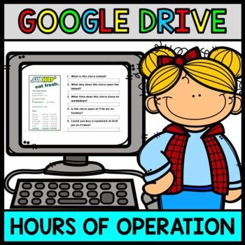 GOOGLE DRIVE + GOOGLE CLASSROOM: Life Skills - Hours of Operation