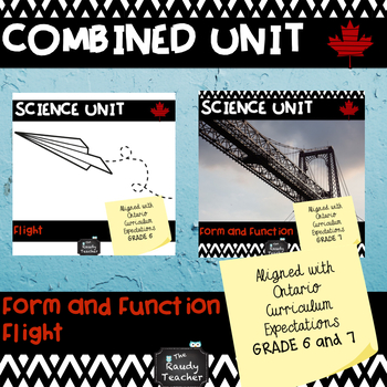 GRADE 6/7 Ontario Science Combined Unit: Flight and Form a