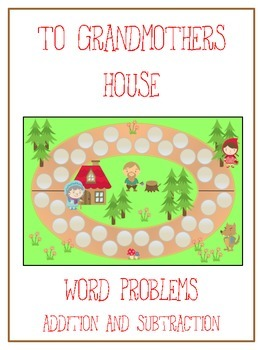 GRANDMOTHER'S HOUSE - Word Problems Adding & Subtracting -