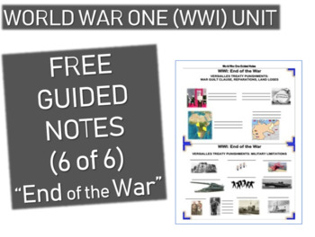 GRAPHIC ORGANIZER FOR WORLD WAR ONE (WWI) PPT (PART 6 END