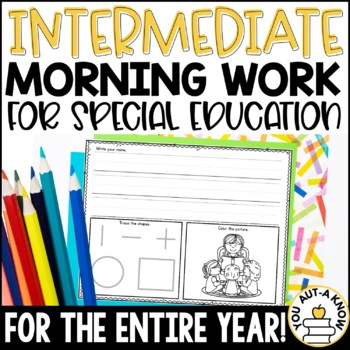 Special Education Morning Work: THE YEARLONG BUNDLE {3 Levels!}