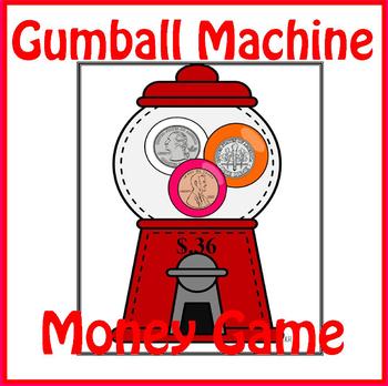 Gumball Machine Money Game