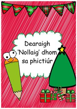 Gaeilge - Dearaigh 'Nollaig' dhom sa phictiúr -