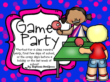Game Day Party (Back to School, End of the Year, Class Reward