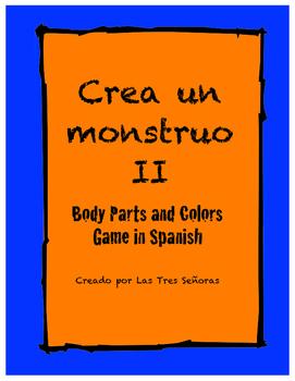 Game II Body Parts and Colors in Spanish/ Crea un monstruo II