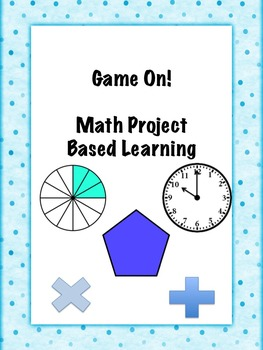 Game On! Math Game PBL