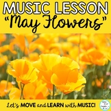 """Song and Game: """"May Flowers"""" with Kodaly and Orff Lessons"""