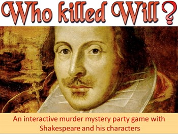 Game: Who Killed Will Shakespeare ? (mystery project game)