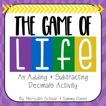 Game of Life - Adding and Subtracting Decimals Activity