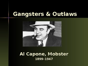 Gangsters & Outlaws - Al Capone, Mobster