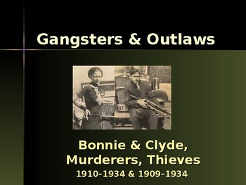 Gangsters & Outlaws - Bonnie & Clyde
