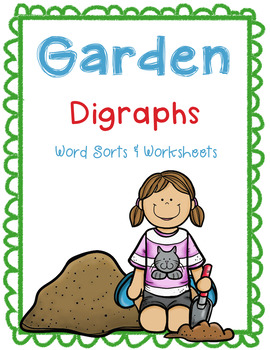 Garden Digraphs Word Sorts and Worksheets