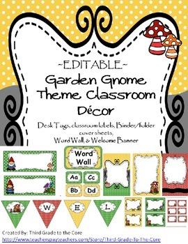 Garden Gnome Classroom Decor - EDITABLE!