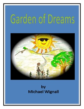 Garden of Dreams: A Parable for Making Friends, Problem So