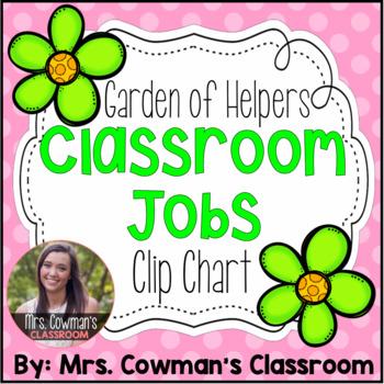 Garden of Helpers- Classroom Jobs Clip Chart!