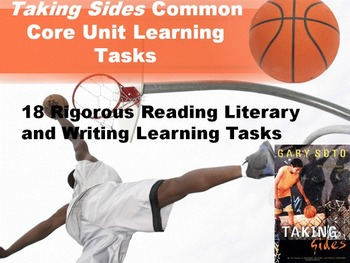 "Gary Soto's ""Taking Sides"" Common Core Learning Tasks - 18"