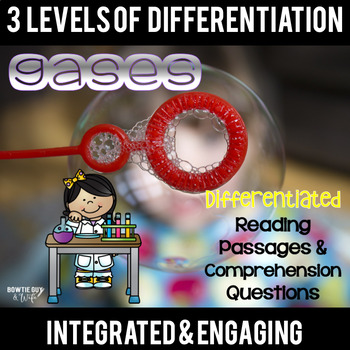 Gases and Matter Differentiated Reading Passages Science N