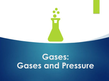 Gases and Pressure PowerPoint for Chemistry