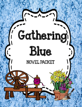 Gathering Blue - Comprehension and Vocabulary Novel Unit