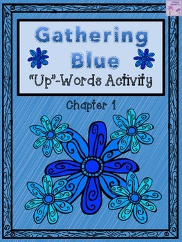 "Gathering Blue ""Up-Words"" Activity (Chapter 1)"