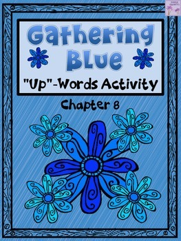 """Gathering Blue """"Up-Words"""" Activity (Chapter 8)"""
