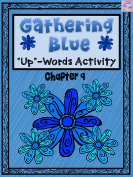 """Gathering Blue """"Up-Words"""" Activity (Chapter 9)"""
