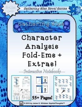 Gathering Blue by Lois Lowry Character and Plot Analysis Fold-Ems
