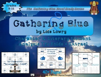 Gathering Blue by Lois Lowry Character and Plot Analysis T