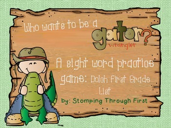 Gator Wrangling Sight Words- A practice game for Dolch Fir