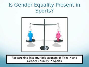 Researching into Gender Equity in Sports & Title IX PowerPoint