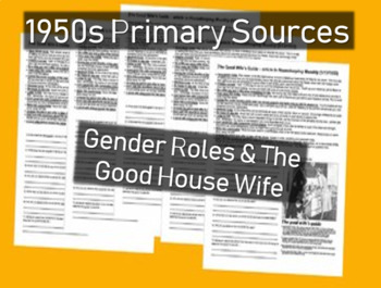 Gender Roles, Good House Wife: 1950s Primary Source Docume