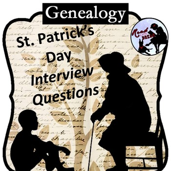 Genealogy Interview: St. Patrick's Day