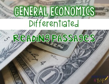 General Economics {Differentiated Reading Passages & Questions}