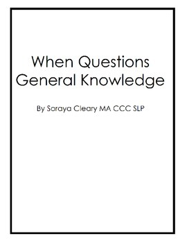 General Knowledge: When Questons