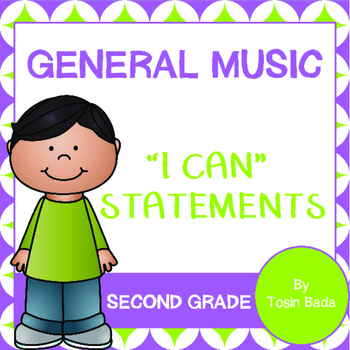 """General Music 2nd Grade """"I Can"""" Statements"""