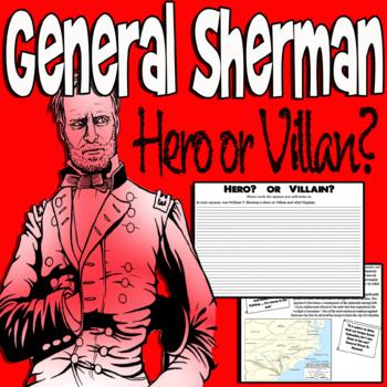 General Sherman - Hero or Villain?