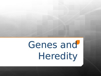 Genes and Heredity
