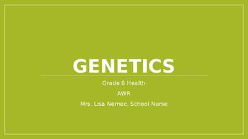 Genetics - Mendelian traits