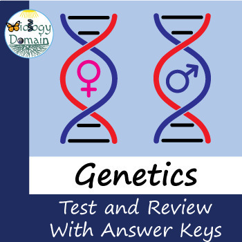 Genetics: Review Questions, Test, and Answer Keys