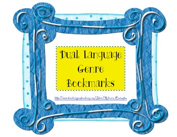 Genre Bookmarks for the Dual Language Classroom
