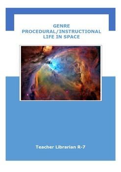 Genre: Procedural/Instructional - Life in Space