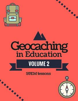 Geocaching in Education Volume 2