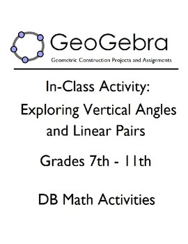 Geogebra Assignment - Exploring Vertical Angles and Linear Pairs