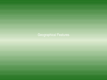 Geographical Features Powerpoint