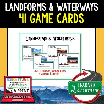 Geography Landforms & Waterways 41 I Have, Who Has Game Cards
